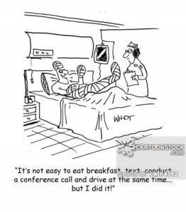 'It's not easy to eat breakfast, text, conduct a conference call and drive at the same time...but I did it!'