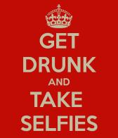 drunk selfies