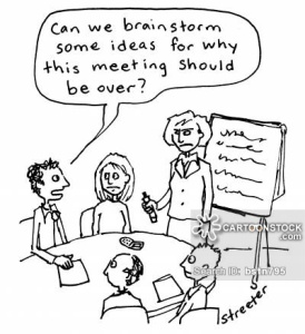 Brainstorm Ideas why meeting should be over