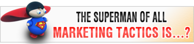SuperMan-Marketing-tactic